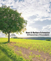 Download Henri and Barbara Schmucker Descendents By Dan Miller
